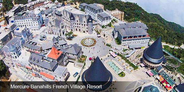 Mercure Banahills French Village Resort - Đà Nẵng