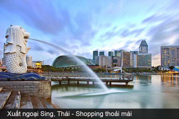 Xuất ngoại Sing, Thái - Shopping thoải mái